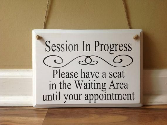 Session In Progress Please Have a Seat Door Hanger wood hand painted