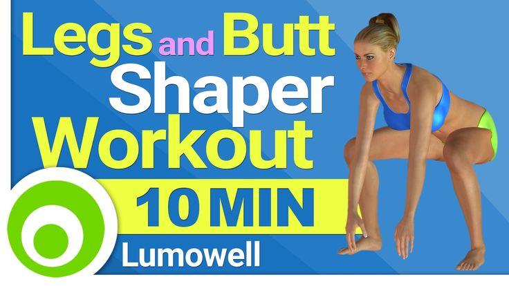 10 Minute Legs and Butt Shaper Workout
