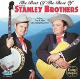 Best of the Best of the Stanley Brothers [CD]