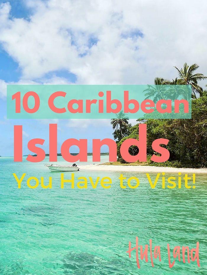 10 Caribbean Islands You MUST Visit