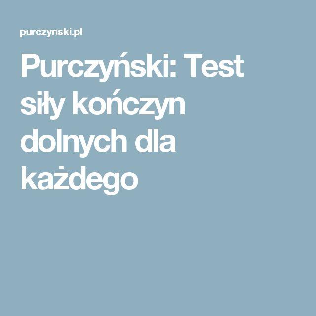 Purczyński: Test siły kończyn dolnych dla każdego