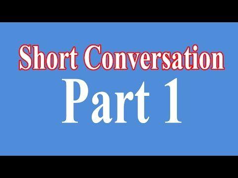 English Short Conversation - Easy English Conversation - Part 1 - YouTube