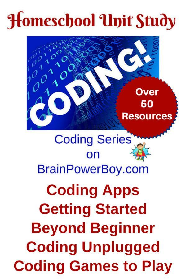 Huge homeschool unit study on coding on https://brainpowerboy.com #coding #learning #activities #homeschool