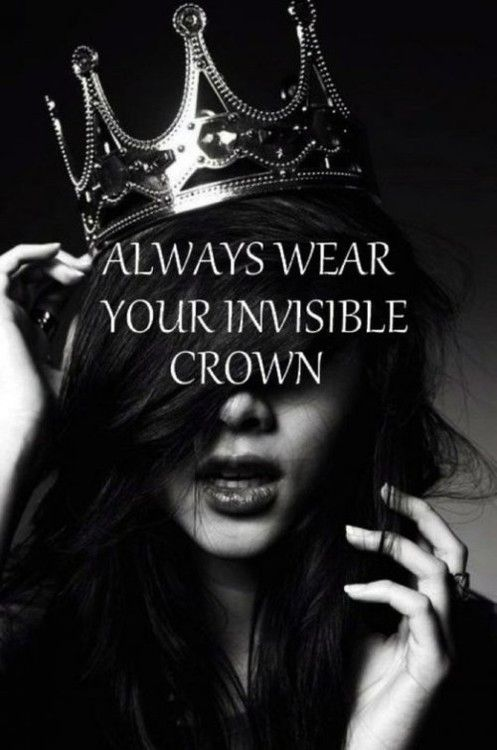 """A very wise three-year old once told me, """"Some days you just need to wear a crown!"""": Invisible Crown, Princess, Inspiration, Crowns, Quotes, Queen, Invisiblecrown, Wear"""