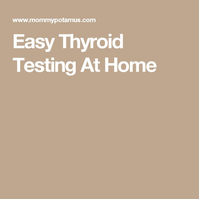 Easy Thyroid Testing At Home
