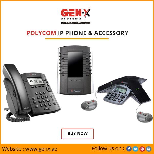 Genx Systems brings the best quality #Polycom #VoIP #phones