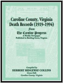 Caroline County, Virginia Death Records, (1919-1994) From the Caroline Progress, A Weekly Newspaper Published In Bowling Green, Virginia