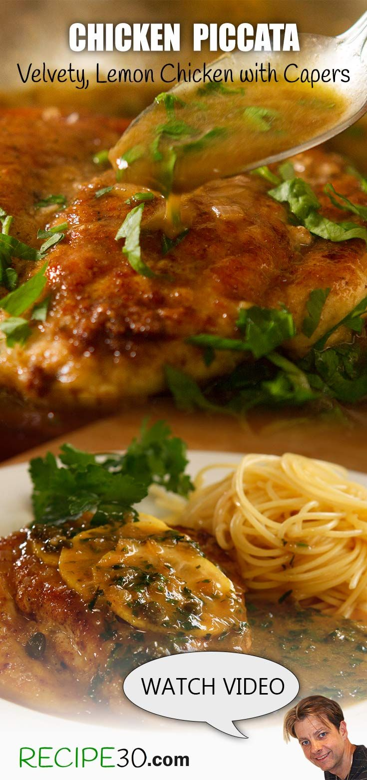 Chicken Piccata A velvety, zingy, lemon buttery chicken with capers that's simply yummy!