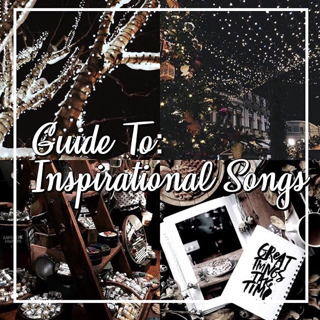 guide to: inspirational playlist    cc: @tips.vibesz    hey loves! here is a list of some inspirational songs that are inspiring! enjoy! like and answer qotd!!   playlist  scars to your beautiful: alessia cara the greatest: sia confident: demi lovato all of me: john legend issues: julia michaels castle on a hill: ed sheeran how far i'll go: alssia cara fight song: rachel platten new soul: yael naim someone like you: adele brave: sara bareilles ghost: ella henderson  outro  hope you guys…
