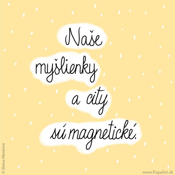 99/365 Naše myšlienky a city sú magnetické.