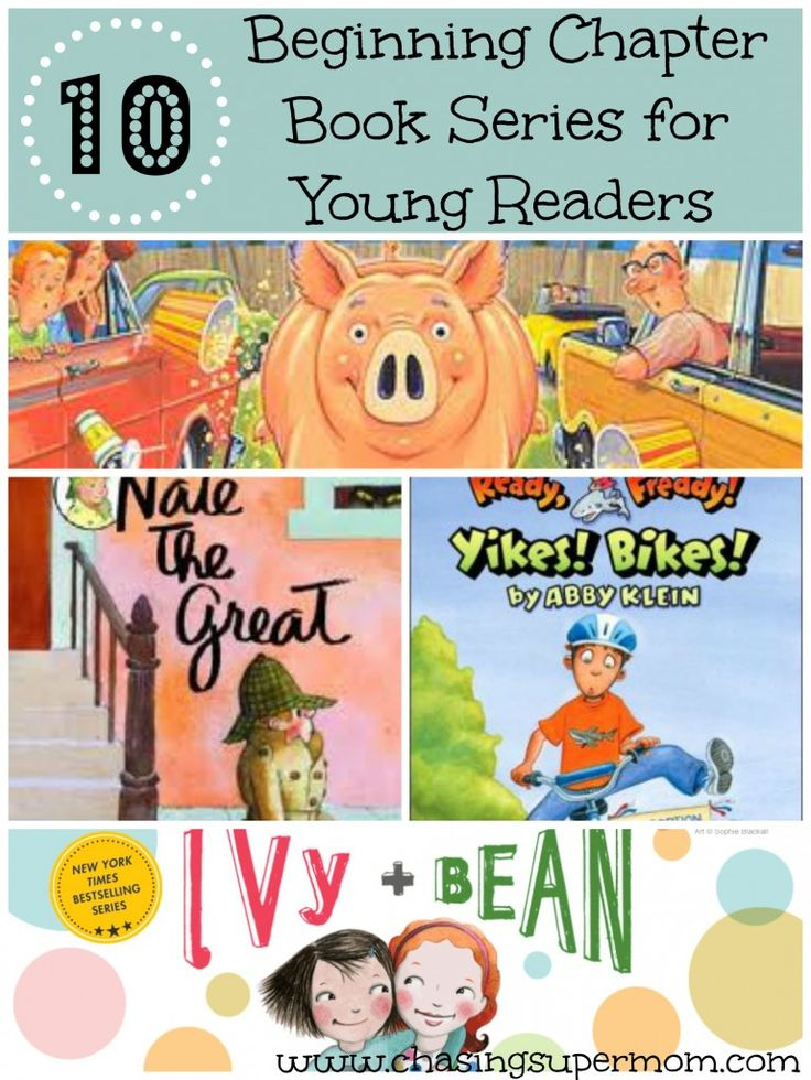 10 Great Beginning Chapter Book Series for Young Readers - Wonderful Early Chapter Book Ideas