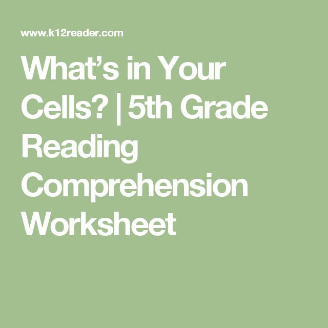 What's in Your Cells? | 5th Grade Reading Comprehension Worksheet