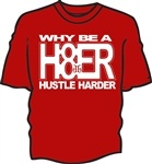 Why be a hater? Hustle Harder Tee From teamhustleharder.com Follow @teamhustleharder.com on instagram & twitter #hh #diet #healthy #lifestyle #exercise #fashion #workout #hustleharder #work #goal #goals #football #baseball #basketball #swim #track #running #run #fight #boxing #training #underarmour #nike #airforce #Army #marines #navy #pride #champ #fitness discipline respect Rick Ross Lil wayne ace hood game 50 cent ludacris fabolous TI hood rich hip hop wiz khalifa stain niki minaj pit…