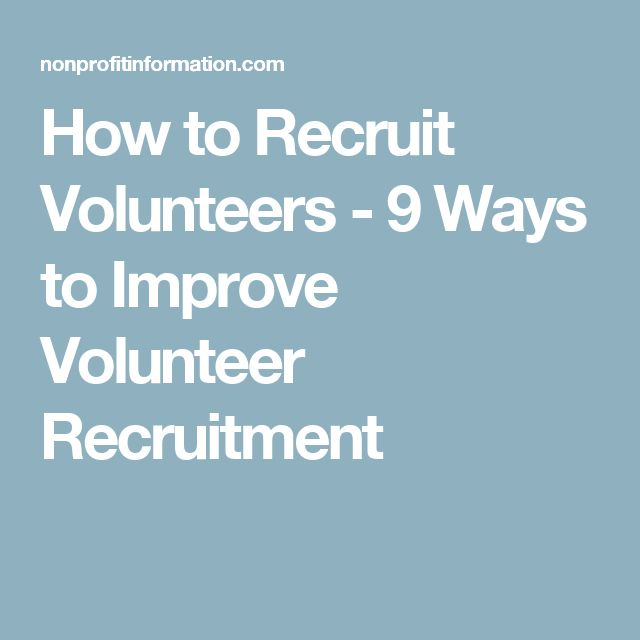 How to Recruit Volunteers - 9 Ways to Improve Volunteer Recruitment