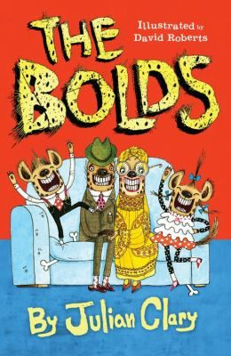 """The Bolds"" by Julian Clary J CLA"