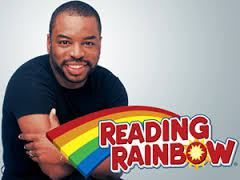 Reading Rainbow with LeVar Burton http://julianaleewriter.com/celebrate-every-day-with-a-picture-book/may-2014/may-27-national-cellophane-tape-day/