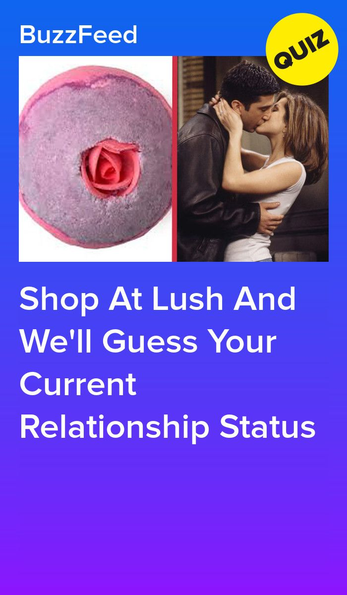 Shop At Lush And We Ll Guess Your Current Relationship Status