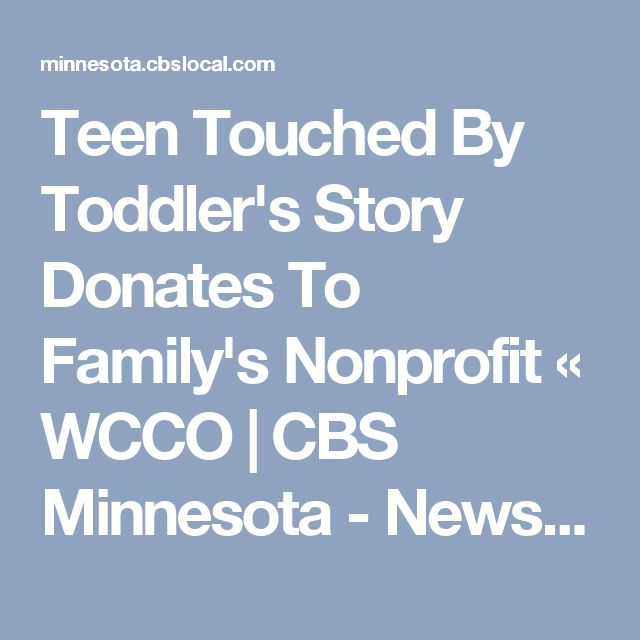 Teen Touched By Toddler's Story Donates To Family's Nonprofit « WCCO | CBS Minnesota - News, Sports, Weather, Traffic, and the Best of Minnesota, and the Twin Cities of Minneapolis-St. Paul.