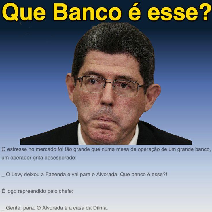 Que Banco é esse? ➤ http://blogs.oglobo.globo.com/blog-do-moreno/post/levy-nao-entrega-carta-de-demissao-mas-causa-desconforto-no-mercado-e-no-governo.html ②⓪①⑤①⓪①⑦