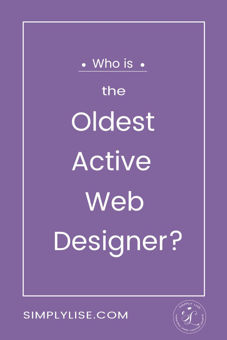 Who is the oldest active web designer?  I'm pretty sure it's me!