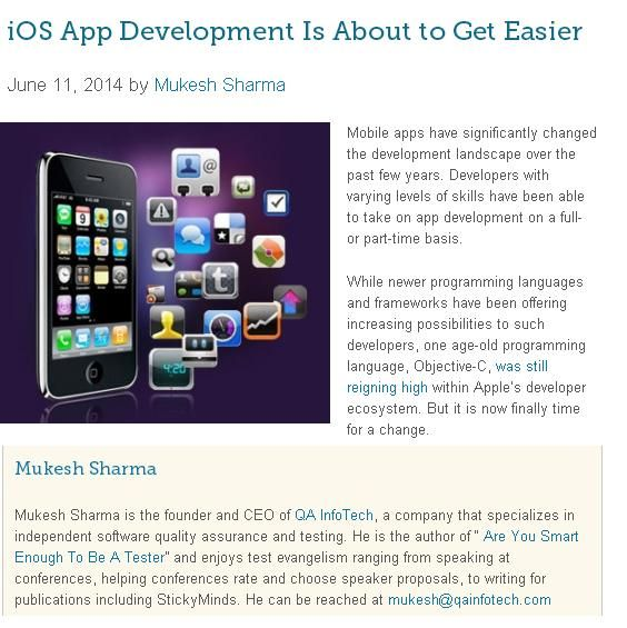 """This is an amazing read: """"iOS App Development Is About to Get Easier"""" - by Mukesh Sharma Mobile apps have significantly changed the development landscape over the past few years. Mobile developers at large are ecstatic about the announcement because iOS development is predicted to become easier for all categories of developers. To read more click : http://lnkd.in/beguy6C"""