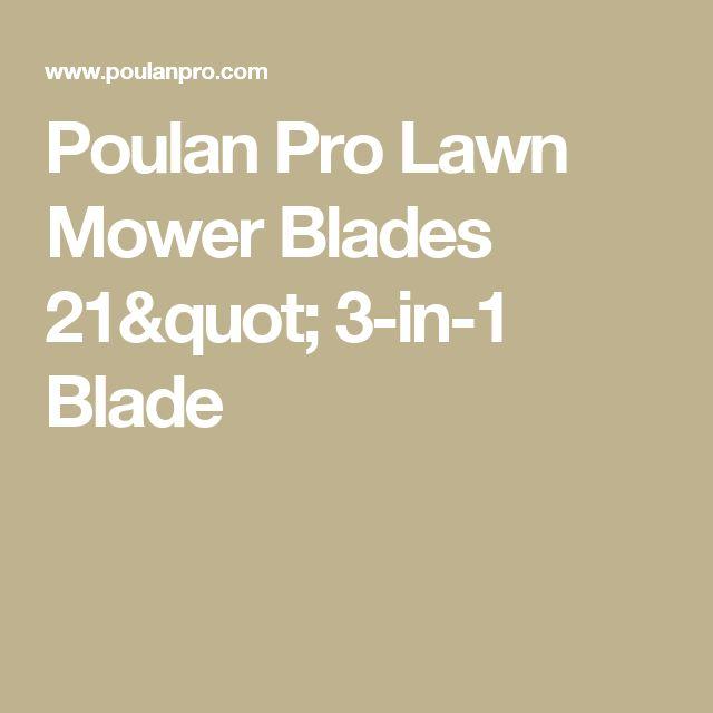 "Poulan Pro Lawn Mower Blades 21"" 3-in-1 Blade"
