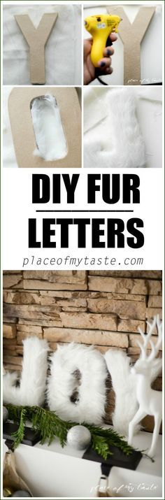Christmas DIY: FUR LETTERS! Say Wha FUR LETTERS! Say What? This is a great Christmas decoration. Perfect for Christmas mantel! #christmasdiy #christmas #diy
