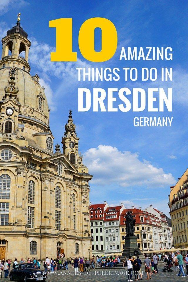 10 tolle Dinge, die man in Dresden unternehmen kann. Eine Liste aller Touristenattraktionen und