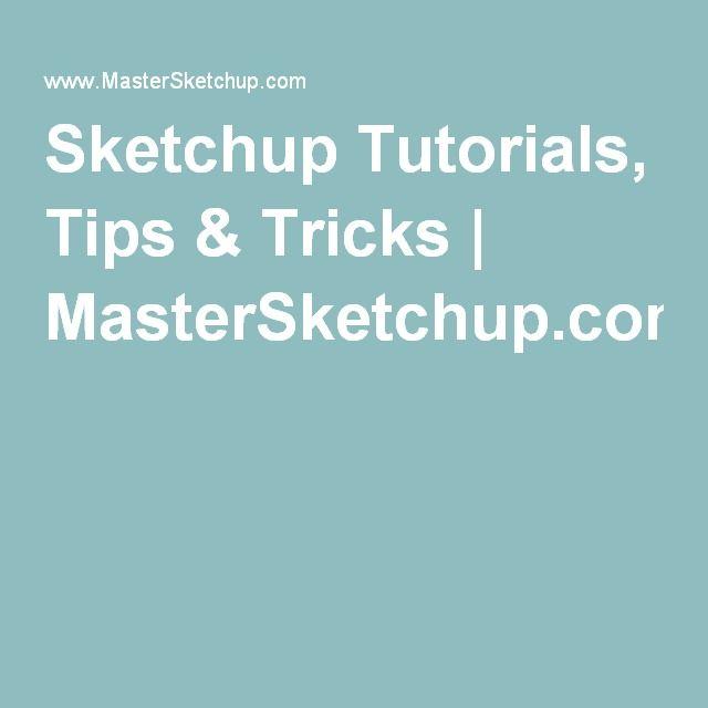 Sketchup Tutorials, Tips & Tricks | MasterSketchup.com