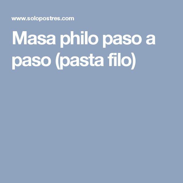 Masa philo paso a paso (pasta filo)