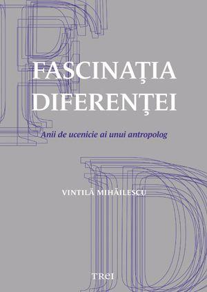 Lansare: Anii de ucenicie ai antropologului Vintilă Mihăilescu https://edituratrei.wordpress.com/2015/01/23/lansare-anii-de-ucenicie-ai-antropologului-vintila-mihailescu/