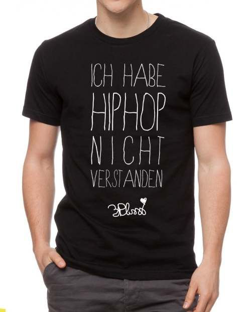 3plusss ich hab hiphop nicht verstanden shirt