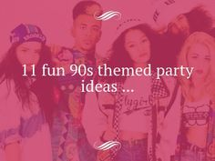 11 Fun 90s Themed Party Ideas ...