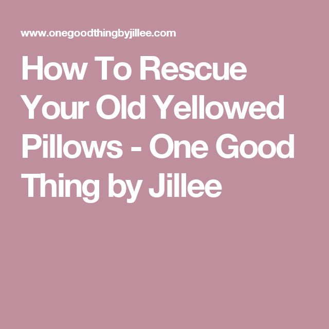 Best 25 whiten pillows ideas on pinterest wash pillows clean yellow pillows and how to clean - Whiten yellowed pillows ...
