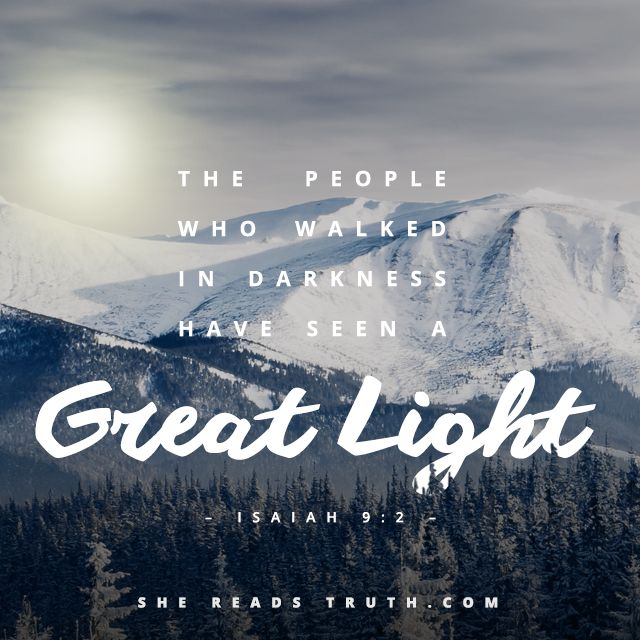 """I am the light of the world. Whoever follows me will not walk in darkness, but will have the light of life"" (John 8:12)"