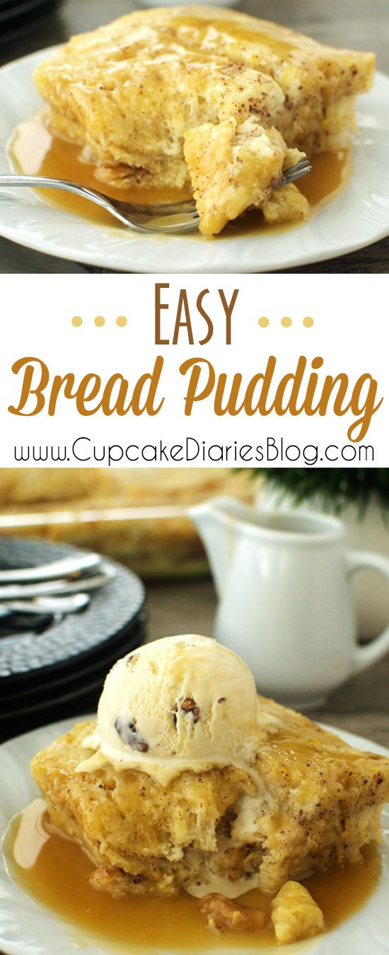 Easy Bread Pudding - Bread pudding is a popular dessert all over the world. You're going to love how easy it is to make this recipe. It's the most delicious way to use leftover bread!