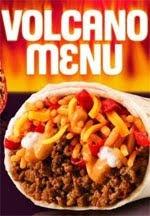 Google Image Result for http://2.bp.blogspot.com/_sa4pTAIE2O4/TFcwMZo7JaI/AAAAAAAAO9k/tYxW9SheCB4/s320/taco-bell-volcano-menu.jpg