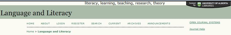 Language & Literacy is an online journal for educators interested in a broad range of literacy issues encompassing research and teaching in print, oracy, and multimedia.
