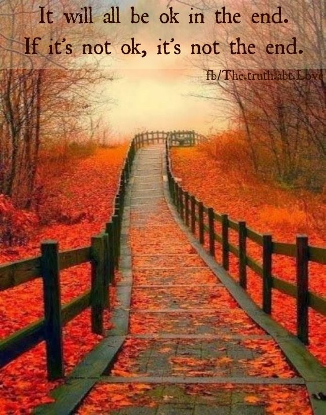 end life quotes positive quotes autumn inspirational