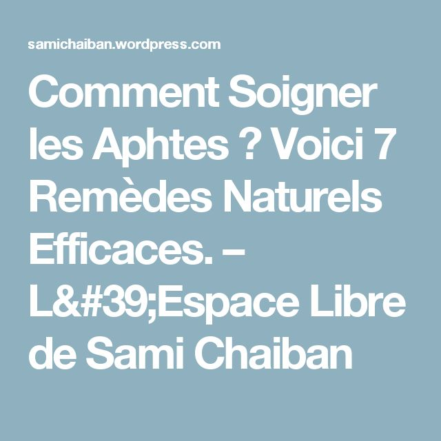 1000 ideas about les aphtes on pinterest comment for Aphte levre interieur
