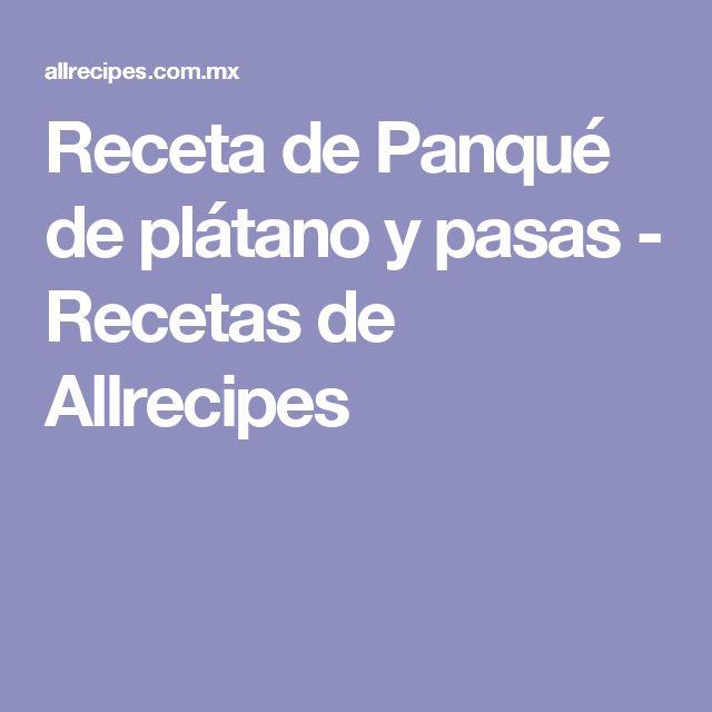 Receta de Panqué de plátano y pasas - Recetas de Allrecipes