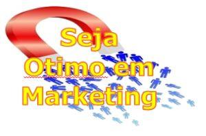 Seja Otimo em Marketing