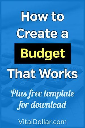 How to Create a Budget that Works Personal finance tips to control