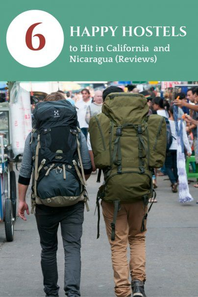6 Happy Hostels to Hit in California and Nicaragua (Reviews)