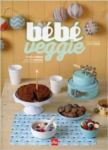 https://www.amazon.fr/Bébé-veggie-Ophelie-Veron/dp/2842214560?ie=UTF8