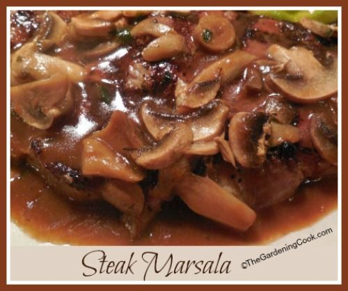 Steak Marsala with Mushrooms -   http://thegardeningcook.com/steak-marsala-with-mushrooms/
