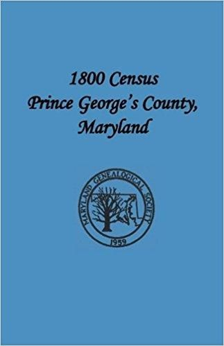 1800 Census Prince George's County, Maryland