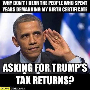 A collection of humorous political memes and parodies featuring President Barack Obama.: Trump's Tax Returns