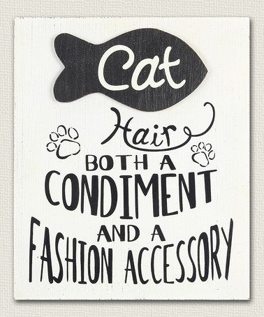 This 'Cat Hair' Block Sign is perfect! #zulilyfinds
