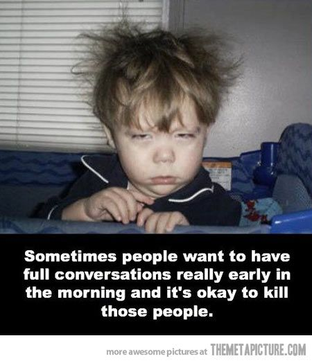 How To Deal With Morning People…